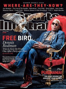 "NBA Hall of Fame player Dennis Rodman graces the cover of Sports Illustrated's annual ""Where Are They Now"" issue. (PHOTO BY CLAY PATRICK MCBRIDE/SPORTS ILLUSTRATED)"